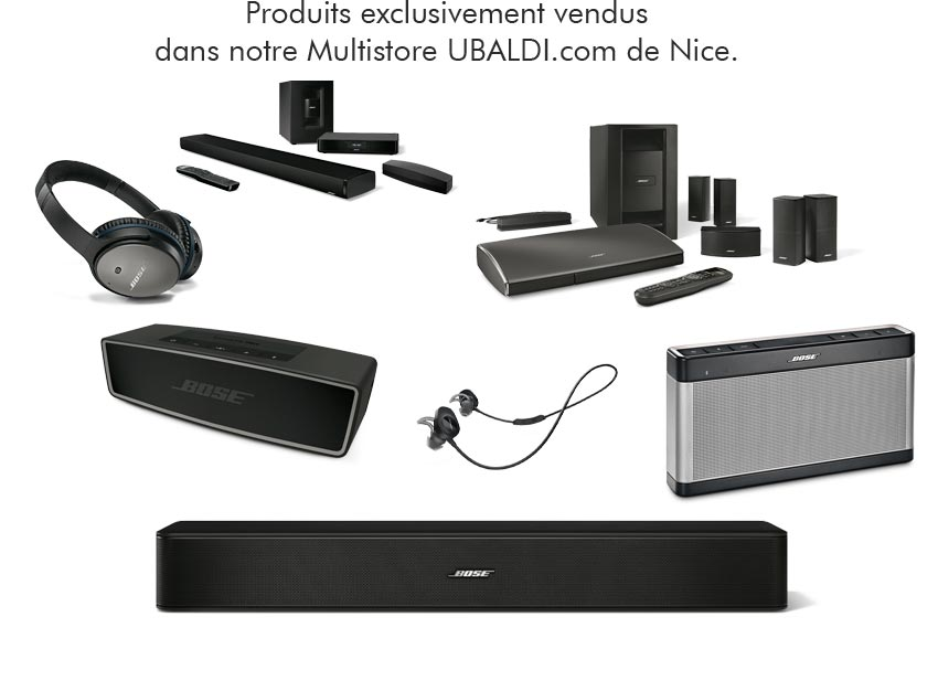 Revendeur agréé Bose - Multisotre UBALDI Nice