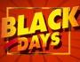 Black Days ! Profitez d'affaires et de remises exceptionnelles !