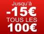 Code promo jusqu'à 5-10-15 tous les 100€ !